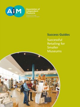 Successful Retailing for Smaller Museums