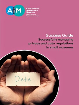 Successfully Managing Privacy And Data Regulations In Small Museums